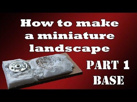 How to make a miniature landscape - Part 1