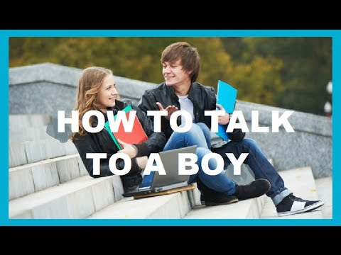 HOW TO TALK TO A BOY! ♥ ♥ ♥