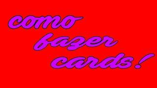 Como fazer card de papel