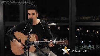 Baixar Jefferson Moraes - Coleção de Ex (Preview) - DVD Start In São Paulo