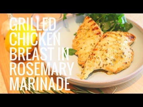 Grilled Chicken Breast In Rosemary Marinade