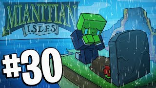 Today.. was a sad day in Minecraft! - (Mianitian Isles) Episode 30