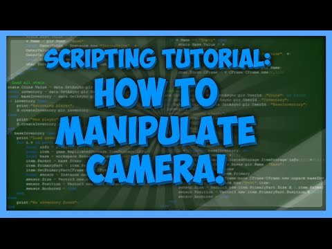 Roblox: How to Camera Manipulation