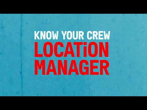 Know Your Crew | LOCATION MANAGERS - why you need them | Film Independent