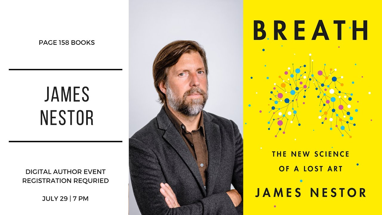 Author James Nestor - Breath: The New Science of a Lost Art - YouTube
