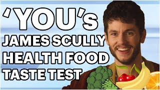 James Scully from Netflix's 'You' Tries a Health Food Taste Test