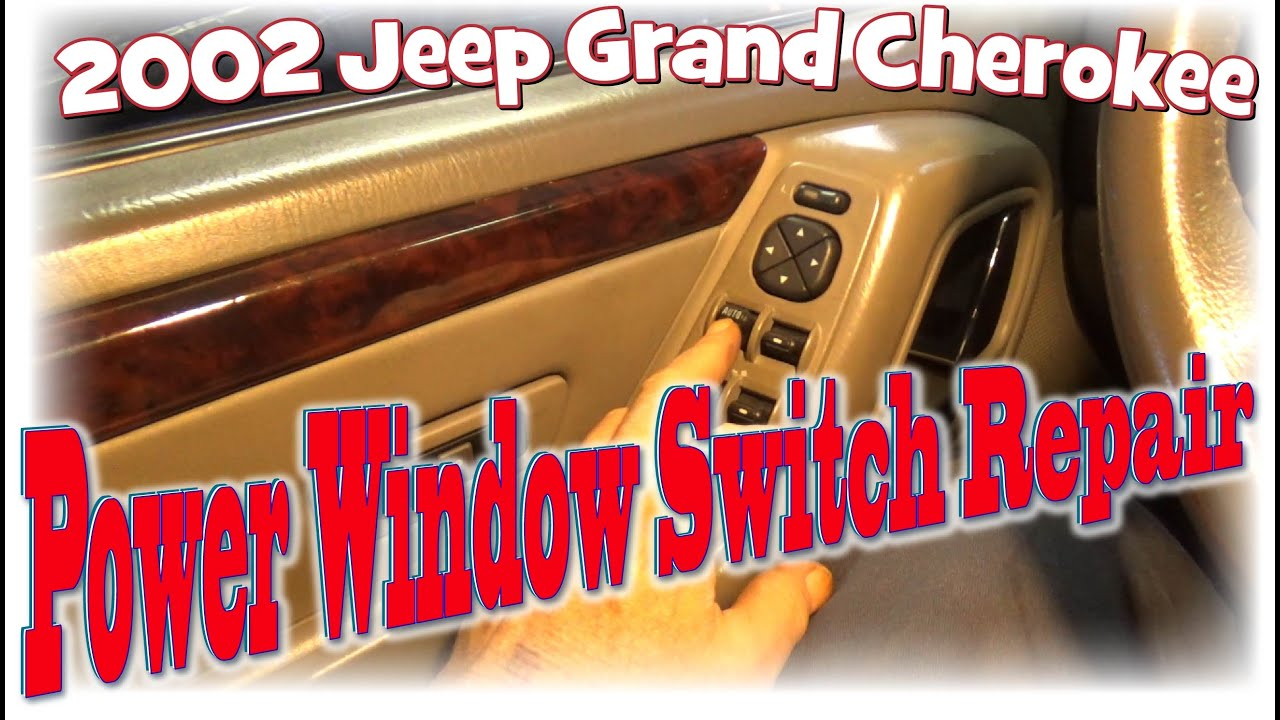 hight resolution of 2002 jeep grand cherokee power window switch repair