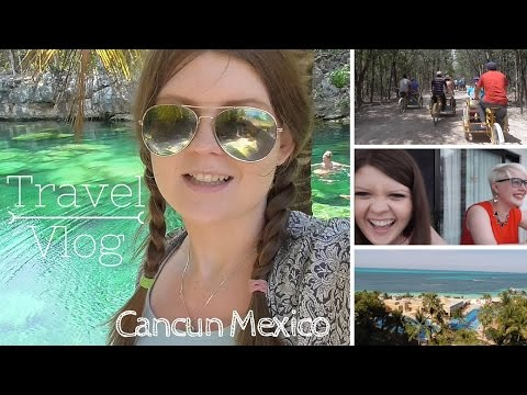 Mexico Travel Vlog | Welcome to Paradise