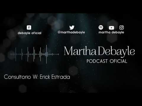 Consultorio W: Erick Estrada | Martha Debayle