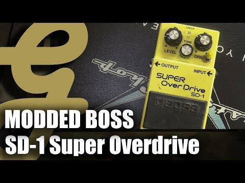 Modded Boss SD-1 Super Overdrive