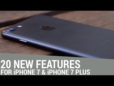 Top 20 iPhone 7 and iPhone 7 Plus features!