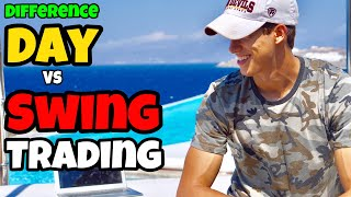 The Difference Between Day & Swing Trading For Beginners
