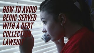 How to Avoid Being Served with a Debt Collection Lawsuit