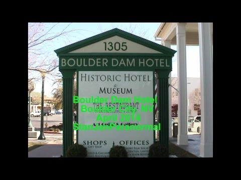 BOULDER DAM HOTEL, BOULDER CITY, NV HAUNTED