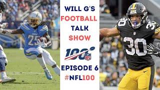 Will G's Football Talk Show EP6