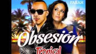 Kenza Farah &  Lucenzo {Tropical Family} - Obsesion ( ALEXANDER FORT CLUB MIX)