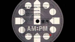 Everything (Mood II Swing Club Mix) - Sarah Washington - AM-PM (Side AA1)