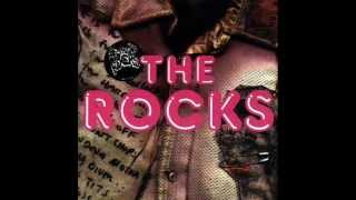 The Rocks - Everybody In The Place