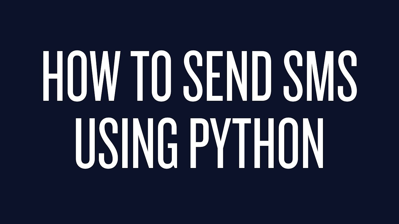 How to Send Text Messages Using Python