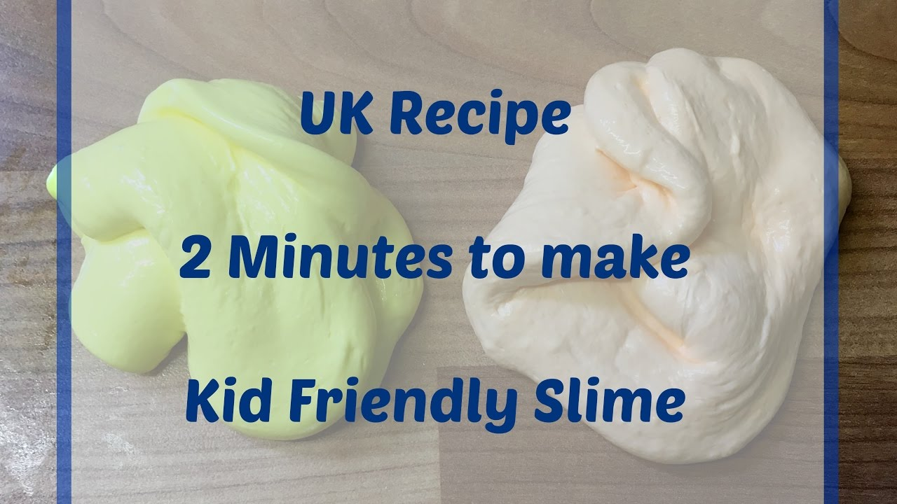 UK Recipe - Kid Friendly Slime (no Borax or Liquid Starch ...
