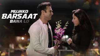 mujhko barsaat bana lo full song with lyrics junooniyat pulkit samrat yami gautum