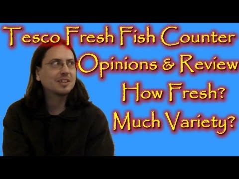 Tesco Fresh Fish Counter Opinions And Review