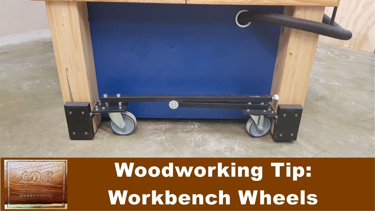 Woodworking Tip Workbench Wheels