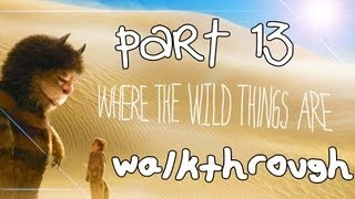 Where The Wild Things Are Walkthrough Part 13 (PS3, X360, Wii)