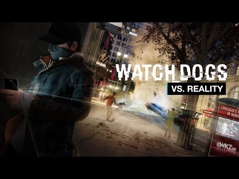 Watch Dogs Exclusive Series - Part 2: Watch Dogs vs. Reality