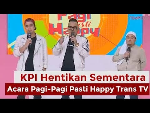 Kena Sanksi KPI, Pagi-Pagi Pasti Happy Sementara Berhenti Tayang