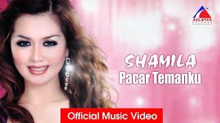 Title : Pacar Temanku Artist : Shamila Cahya Songwriter : Aksay & Shamila Subscribe Channel Atlanta Record : http://bit.ly/2IXHuId ...