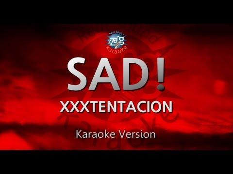 XXXTENTACION-SAD! (Melody) (Karaoke Version) [ZZang KARAOKE]