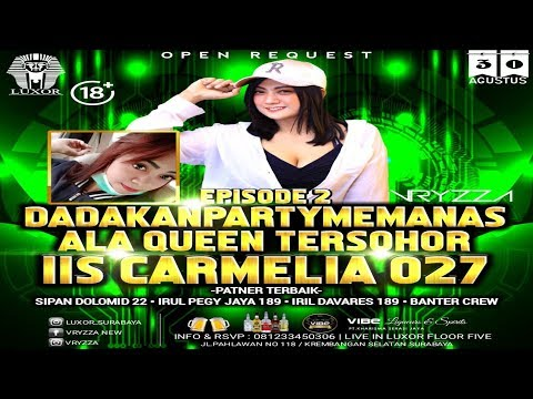 dj-vryzza-happy-party-episode-2-iis-carmelia-027-live-in-luxor-surabaya-getar