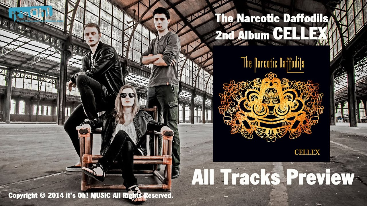 "The Narcotic Daffodils 2nd Album ""Cellex"" All Tracks Preview"