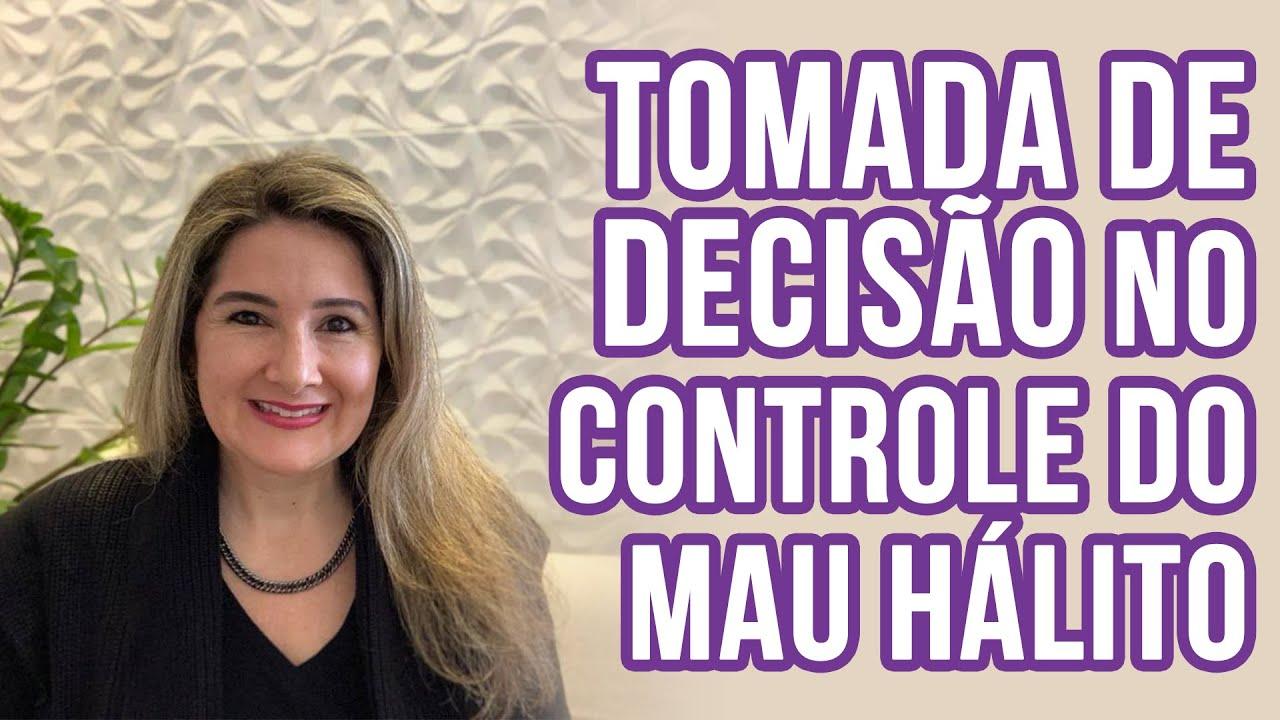 TOMADA DE DECISÃO NO CONTROLE DO MAU HÁLITO