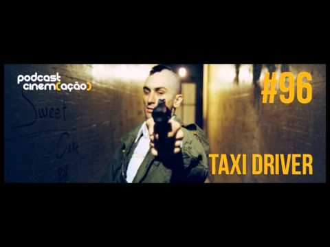 Podcast Cinem(ação) #96: Taxi Driver