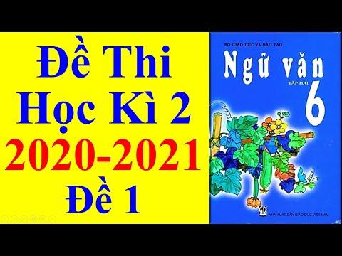 Ngữ Văn Lớp 6 – Đề Thi Học Kì 2 Năm Học 2020 – 2021
