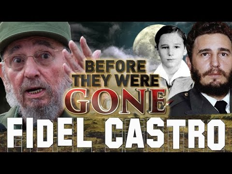 FIDEL CASTRO  Before They Were GONE  BIOGRAPHY