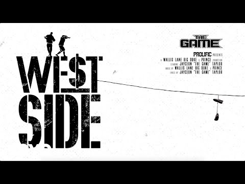 The Game - West Side [Official Audio]