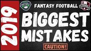 2019 Fantasy Football Draft Day Advice - Big Mistakes To Avoid