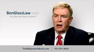 Virginia medical malpractice-what is medical malpractice, different from negligence? Ben Glass