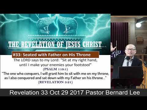 Revelation 33 Oct 29 2017 Pastor Bernard Lee