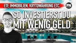 3 Schritte:  So investiert man mit wenig Geld 2019 | Investieren für Anfänger 2019 | Finanznerd