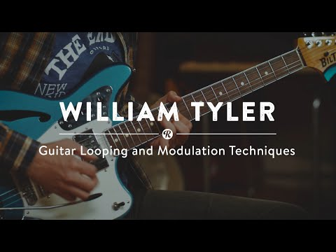Guitar Looping and Modulation Techniques with William Tyler | Reverb Tips and Tricks Mp3