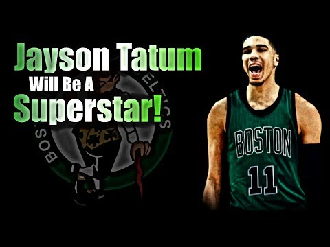 Why Jayson Tatum Will Be A SUPERSTAR!