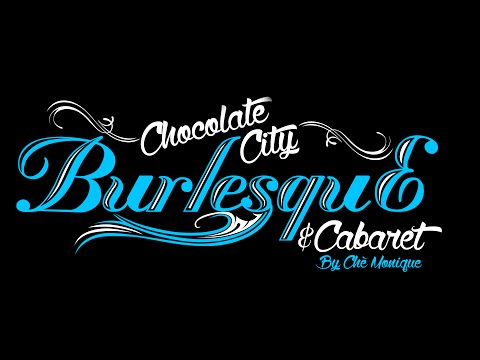 Chocolate City Burlesque and Cabaret Presents Black Friday (Whole Show)