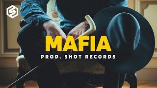 Mafia - Trap Gangsta Beat Instrumental | Prod. by Shot Records