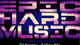 DJ Energy - Follow Me (Original Mix)