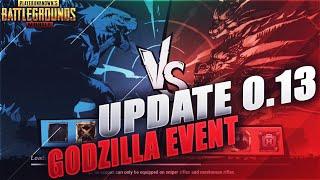 New Update 0.13 Godzilla Event is here ! New Mode ! New Gun Bizon Pubg Mobile