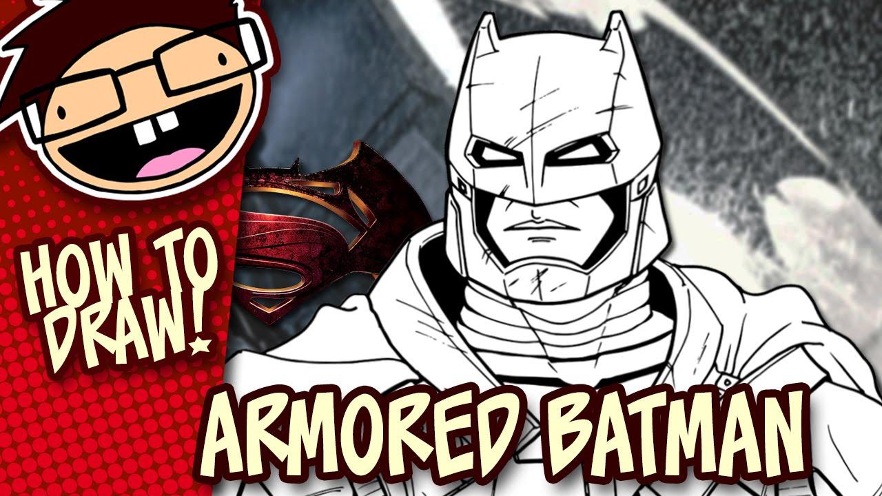 How To Draw ARMORED BATMAN Batman V Superman Dawn Of Justice